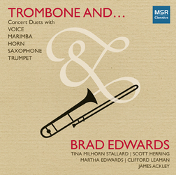 BRAD EDWARDS / TROMBONE AND...
