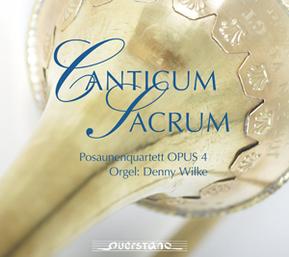Canticum Sacrum/Posaunenquartett Opus 4