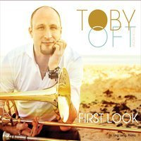 Toby Oft / First Look